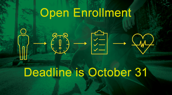 open enrollment image with caption Deadline is October 31